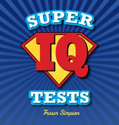 Super IQ Tests By Simpson, Fraser